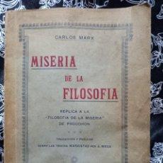 Libros antiguos: CARLOS MARX - MISERIA DE LA FILOSOFÍA - RÉPLICA A LA FILOSOFÍA DE LA MISERIA DE PROUDHON - 1923. Lote 262987525