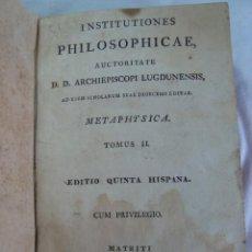 Libros antiguos: 1820 - INSTITUTIONES PHILOSOPHICAE - METAPHYSICA - LIBRO ANTIGUO. Lote 263126625