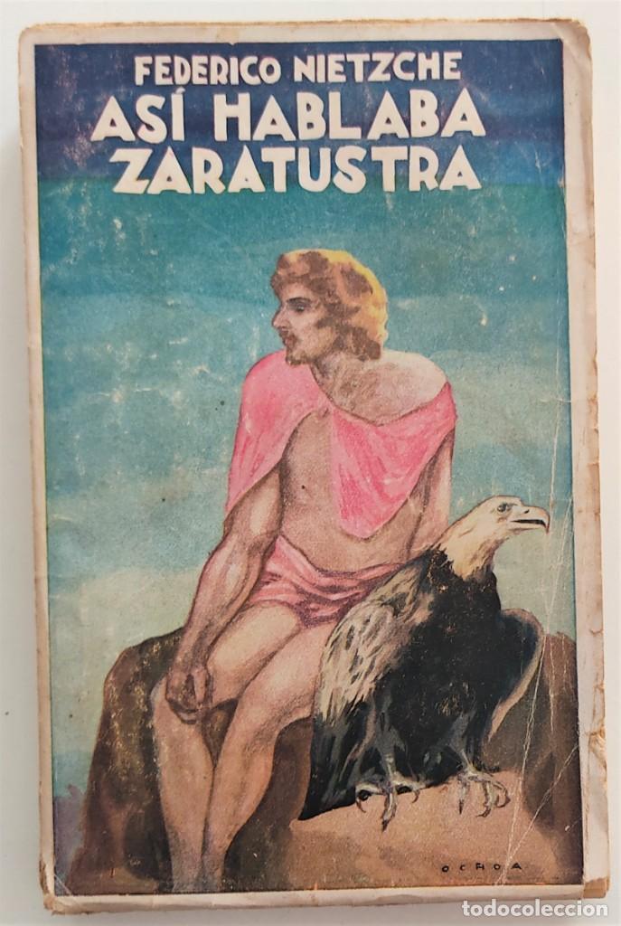 ASÍ HABLABA ZARATUSTRA - FEDERICO NIETZCHE - CASA EDITORIAL MAUCCI (Libros Antiguos, Raros y Curiosos - Pensamiento - Filosofía)