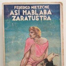 Libros antiguos: ASÍ HABLABA ZARATUSTRA - FEDERICO NIETZCHE - CASA EDITORIAL MAUCCI. Lote 265946243