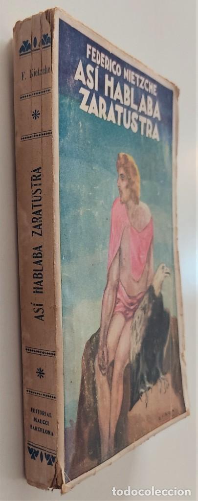 Libros antiguos: ASÍ HABLABA ZARATUSTRA - FEDERICO NIETZCHE - CASA EDITORIAL MAUCCI - Foto 2 - 265946243