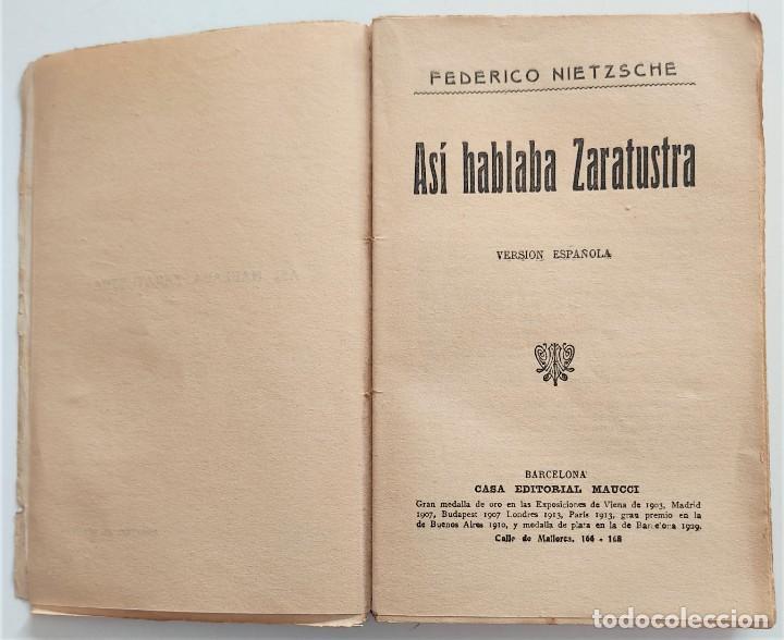 Libros antiguos: ASÍ HABLABA ZARATUSTRA - FEDERICO NIETZCHE - CASA EDITORIAL MAUCCI - Foto 4 - 265946243