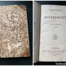 Libros antiguos: OEUVRES/OBRAS MONTESQUIEU. TOME PREMIER. 1ª PARTE. PARIS, 1817. PAGS: 350. Lote 268033824