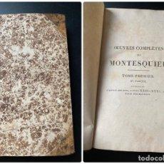 Libros antiguos: OEUVRES/OBRAS MONTESQUIEU. TOME PREMIER. II PARTIE. PARIS, 1817. PAGS: 334-769. Lote 268034149