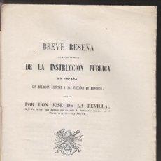 Libros antiguos: JOSÉ DE LA REVILLA: RESEÑA DE LA INSTRUCCIÓN PÚBLICA EN ESPAÑA, EN ESPECIAL DE FILOSOFÍA. 1854. Lote 268895084