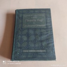 Libros antiguos: CATORCE LECCIONES SOBRE FILOSOFIA YOGI Y OCULTISMO ORIENTAL. FEDERICO CLIMENT TERRER.250 PAGS. Lote 268937184