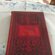 Libros antiguos: EL SUEÑO DEL PAPA. VICTOR HUGO. CASA EDITORIAL SEMPERE. Lote 269268138