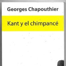Libros antiguos: GEORGES CHAPOUTHIER . KANT Y EL CHIMPANCÉ. Lote 270610383