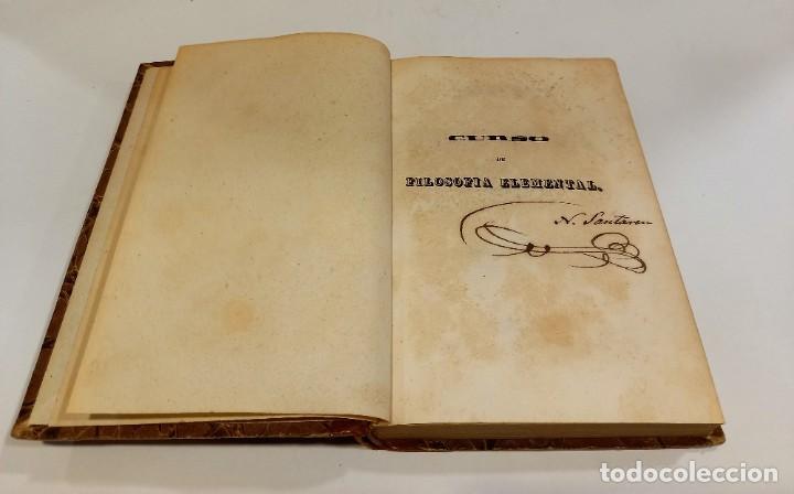 Libros antiguos: CURSO DE FILOSOFIA ELEMENTAL - D. JAIME BALMES. Madrid 1847 (4 tomos). LÓGICA.METAFISICA. ETICA. Hº - Foto 12 - 270914553
