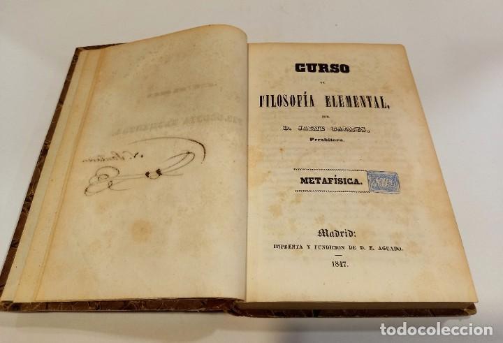 Libros antiguos: CURSO DE FILOSOFIA ELEMENTAL - D. JAIME BALMES. Madrid 1847 (4 tomos). LÓGICA.METAFISICA. ETICA. Hº - Foto 13 - 270914553