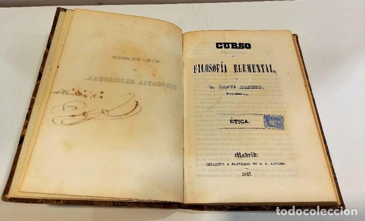 Libros antiguos: CURSO DE FILOSOFIA ELEMENTAL - D. JAIME BALMES. Madrid 1847 (4 tomos). LÓGICA.METAFISICA. ETICA. Hº - Foto 18 - 270914553