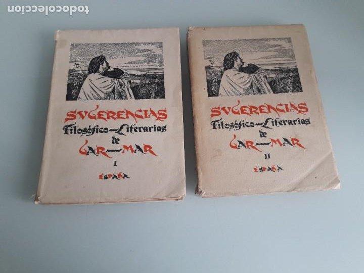 SUGERENCIAS FILOSÓFICO-LITERARIAS - VICENTE GAR-MAR - PRIMERA EDICIÓN 1932 - 2 TOMOS (Libros Antiguos, Raros y Curiosos - Pensamiento - Filosofía)