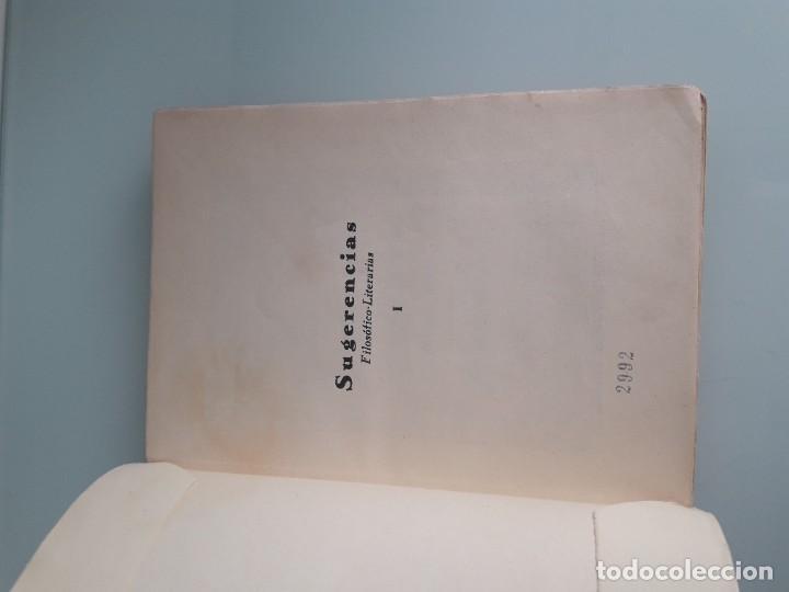Libros antiguos: SUGERENCIAS FILOSÓFICO-LITERARIAS - VICENTE GAR-MAR - PRIMERA EDICIÓN 1932 - 2 TOMOS - Foto 3 - 270934298