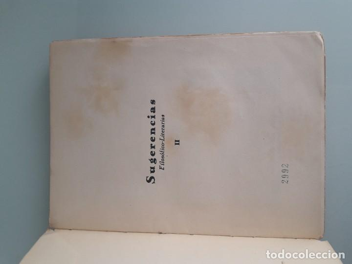 Libros antiguos: SUGERENCIAS FILOSÓFICO-LITERARIAS - VICENTE GAR-MAR - PRIMERA EDICIÓN 1932 - 2 TOMOS - Foto 7 - 270934298