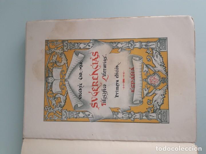 Libros antiguos: SUGERENCIAS FILOSÓFICO-LITERARIAS - VICENTE GAR-MAR - PRIMERA EDICIÓN 1932 - 2 TOMOS - Foto 8 - 270934298