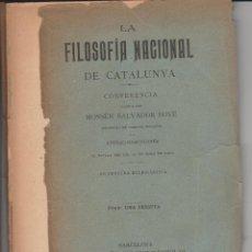 Libros antiguos: LA FILOSOFIA NACIONAL DE CATALUNYA-CONFERENCIA DE MOSSEN S. BOVE A ATENEU BARCELONES 1902. Lote 271416193