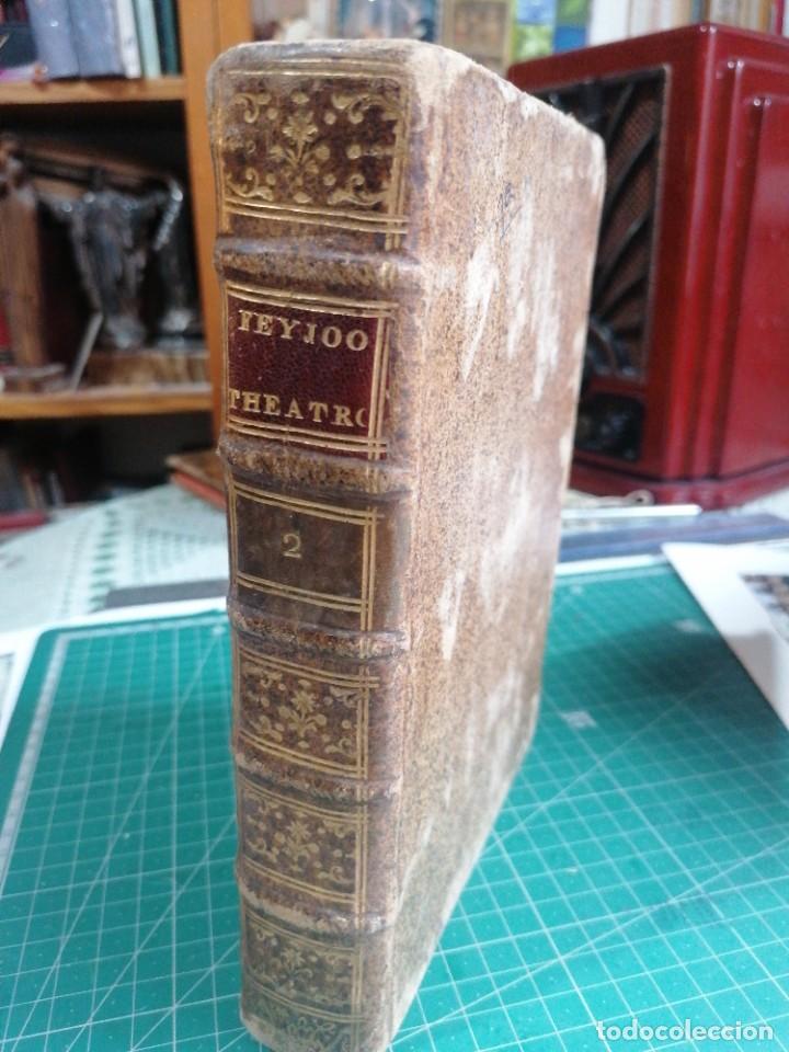 Libros antiguos: Teatro crítico universal. Feijoo. Tomo segundo. 1781 - Foto 3 - 275588218