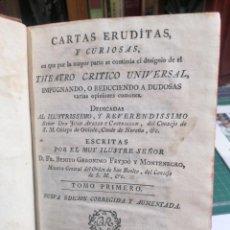 Libros antiguos: CARTAS ERUDITAS Y CURIOSAS. TOMO PRIMERO. FEIJOO. 1781. Lote 275590123