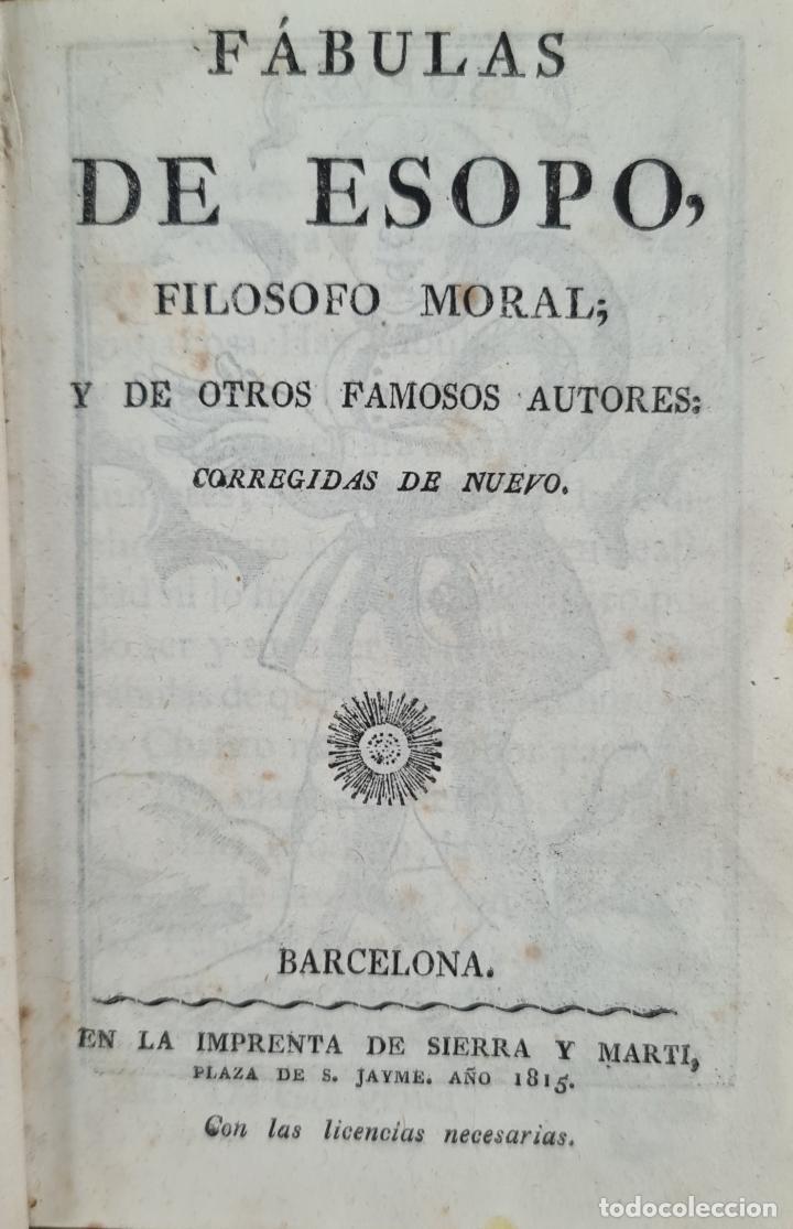 FABULAS DE ESOPO. FILOSOFO MORAL Y OTROS AUTORES. IMP. SIERRA Y MARTÍ. 1815. (Libros Antiguos, Raros y Curiosos - Pensamiento - Filosofía)