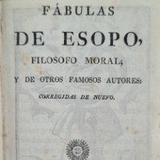 Libros antiguos: FABULAS DE ESOPO. FILOSOFO MORAL Y OTROS AUTORES. IMP. SIERRA Y MARTÍ. 1815.. Lote 276254713