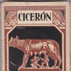 Libros antiguos: CICERÓN: LAS LEYES. LA VEJEZ. LA AMISTAD.. Lote 276813783