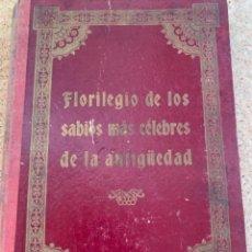 Libros antiguos: FLORILEGIO DE LOS SABIOS MÁS CÉLEBRES DE LA ANTIGÜEDAD, (BOLS 10). Lote 276944733