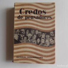 Libros antiguos: LIBRERIA GHOTICA. CLIFTON FADIMAN. CREDOS DE PENSADORES.EDITORIAL SUDAMERICANA 1941.. Lote 277066438