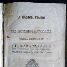 Libros antiguos: GALICIA.SANTIAGO 'LA VERDADERA FILOSOFIA Y LOS INTERESES MATERIALES' JOSE VARELA DE MONTES.1852. Lote 34688092