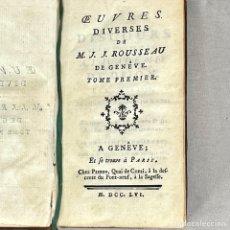 Libros antiguos: OEUVRES DIVERSES DE MONSIEUR J. J. ROUSSEAU GENEVE TOME PREMIER 1756. Lote 277413133