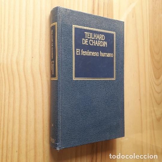 EL FENOMENO HUMANO - TEILHARD CHARDIN (Libros Antiguos, Raros y Curiosos - Pensamiento - Filosofía)