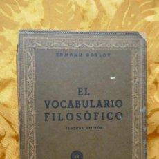 Libros antiguos: EDMOND GOBLOT: EL VOCABULARIO FILOSÓFICO. Lote 283350468