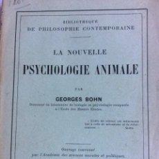 Libros antiguos: LA NOUVELLE PSYCHOLOGIE ANIMALE. GEORGES BOHN. AÑO 1911. MUY ESCASO. Lote 285455113