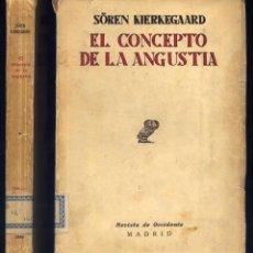Libri antichi: KIERKEGAARD, SÖREN. EL CONCEPTO DE LA ANGUSTIA. UNA SENCILLA INVESTIGACIÓN PSICOLÓGICA... 1930.. Lote 285976083