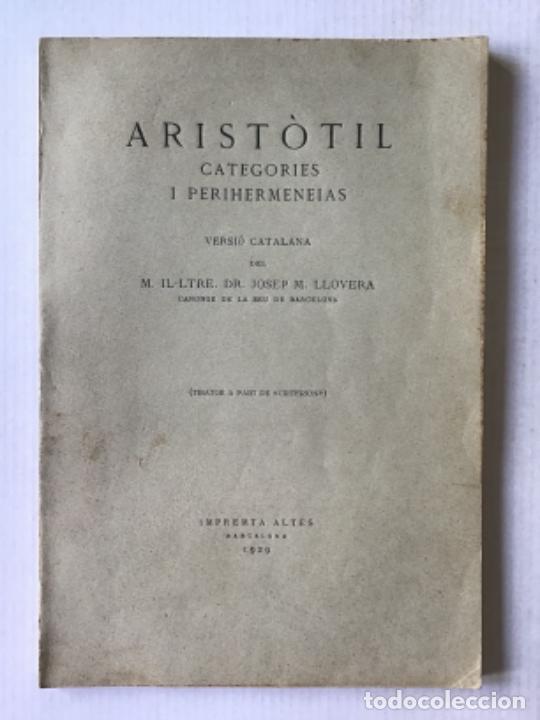 ARISTÒTIL. CATEGORIES I PERIHERMENEIAS. (Libros Antiguos, Raros y Curiosos - Pensamiento - Filosofía)