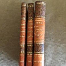 Libros antiguos: CURSO DE FILOSOFÍA ELEMENTAL / 3TOMOS METAFÍSICA, ÉTICA Y LÓGICA / DON JAIME BALMES. Lote 287229303