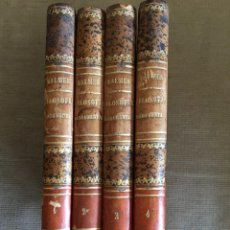 Libros antiguos: FILOSOFÍA FUNDAMENTAL / 4TOMOS / DON JAIME BALMES / EDI. IMPRENTA BARCELONESA. Lote 287231383