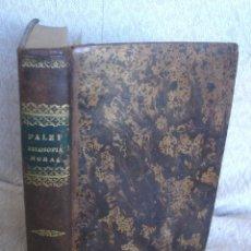 Libri antichi: PRINCIPIOS DE FILOSOFÍA MORAL, W. PALEY + FUNDAMENTOS DE RELIGIÓN, J DÍAZ DE BAEZA - EN UN VOLUMEN. Lote 287625343