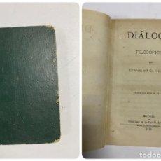 Libros antiguos: DIALOGOS FILOSÓFICOS. ERNESTO RENAN. MADRID, 1876. PAGS: 176. Lote 287977418