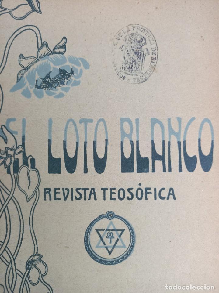 Libros antiguos: EL LOTO BLANCO - REVISTA TEOSOFICA - 1918 AÑO COMPLETO - 12 NÚMEROS - CLIMENT , Federico - TEOSOFIA - Foto 8 - 288063963