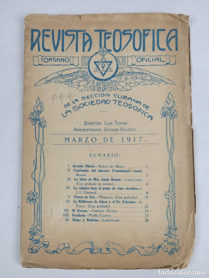 1917 - REVISTA TEOSOFICA / ORGANO OFICIAL / DE LA SECCION CUBANA DE LA SOCIEDAD TEOSOFICA (Libros Antiguos, Raros y Curiosos - Pensamiento - Filosofía)