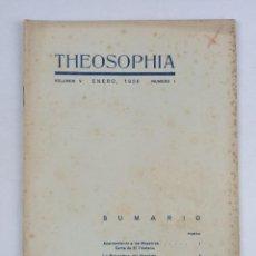 Libros antiguos: THEOSOPHIA - REVISTA DE SINTESIS ESPIRITUAL / VOLUMEN V / ENERO 1936 / NÚMERO 1 - TEOSOFIA. Lote 288071648