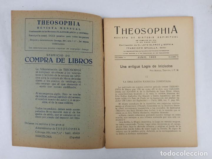 Libros antiguos: THEOSOPHIA - REVISTA DE SINTESIS ESPIRITUAL / VOLUMEN V / JUNIO 1936 / NÚMERO 6 - TEOSOFIA - Foto 2 - 288072343