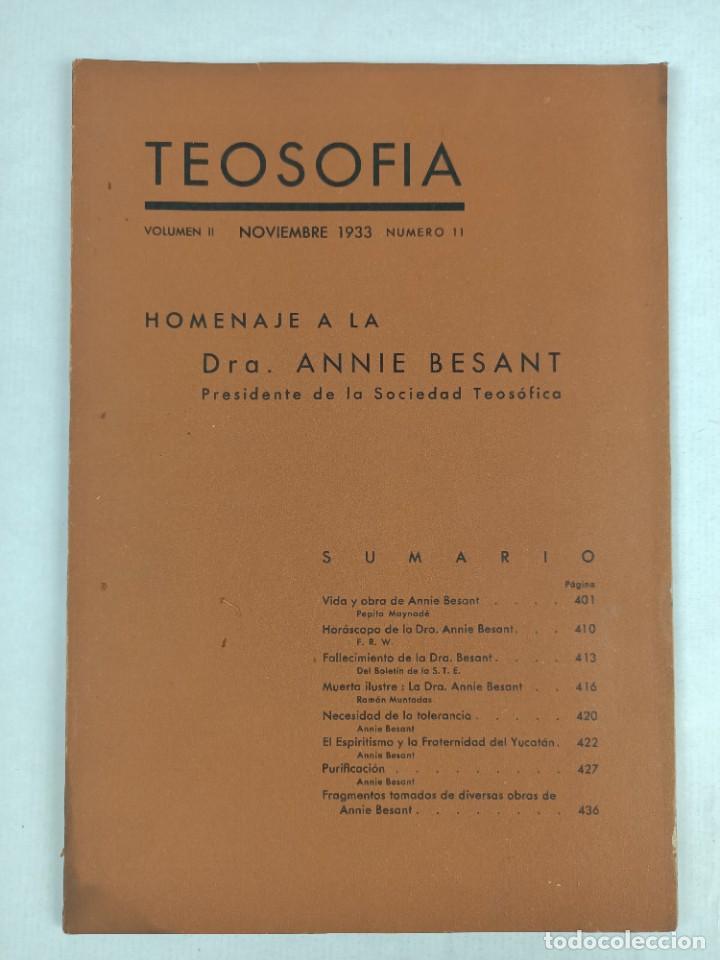 TEOSOFIA -/ VOLUMEN II / NOVIEMBRE 1933 / NUMERO 11 / HOMENAJE A LA DRA. ANNIE BESANT (Libros Antiguos, Raros y Curiosos - Pensamiento - Filosofía)