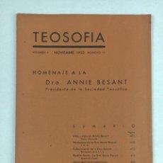 Libros antiguos: TEOSOFIA -/ VOLUMEN II / NOVIEMBRE 1933 / NUMERO 11 / HOMENAJE A LA DRA. ANNIE BESANT. Lote 288073288