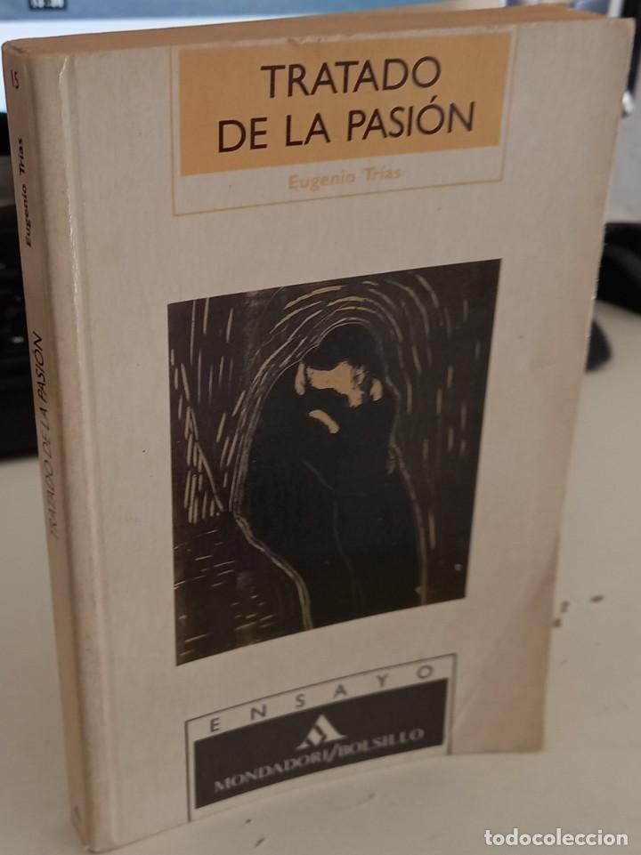 TRATADO DE LA PASIÓN - TRIAS, EUGENIO (Libros Antiguos, Raros y Curiosos - Pensamiento - Filosofía)