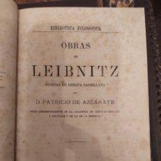 Libros antiguos: OBRAS DE LEIBNITZ. PUESTAS EN LEGUA CASTELLANA POR PATRICIO DE AZCÁRATE. EDITORIAL MEDINA 1867. Lote 288545343