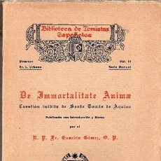 Libros antiguos: DE IMMORTALITATE ANIMAE - CUESTIÓN INÉDITA DE SANTO TOMÁS DE AQUINO. Lote 290083943