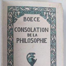 Libros antiguos: BOECE - COPNSOLATION DE LA PHILOPHIE - PARIS TEXTO EN FRANCES - MUY RARO - EJEMPLAR NUMERADO. Lote 290413193