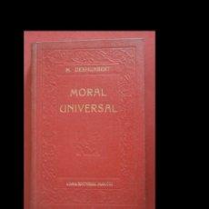 Libros antiguos: MORAL UNIVERSAL FUNDADA EN LAS LEYES NATURALES. M. DESHUMBERT. Lote 295709323