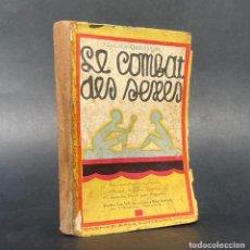 Libros antiguos: 1927 - LA GUERRA DE LOS SEXOS - LE COMBAT DES SEXES - FELICIEN CHAMPSAUR -. Lote 297155928